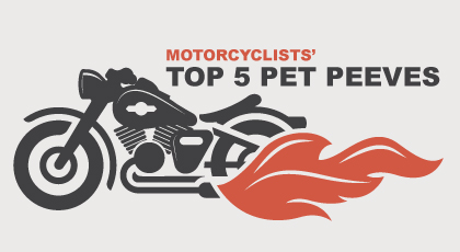 Motorcyclists' Top 5 Pet Peeves