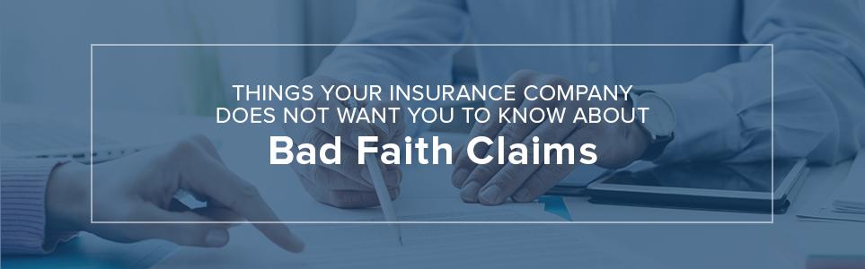 Bad Faith Claims
