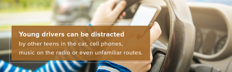 Young drivers can be distracted.