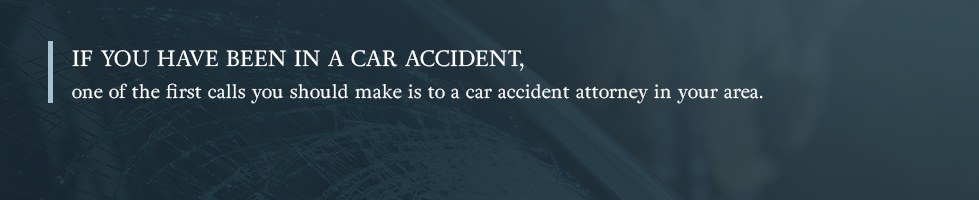 If you have been in a car accident, one of your first calls should be to a local auto accident attorney.