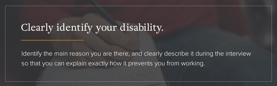 Clearly identify your disability.