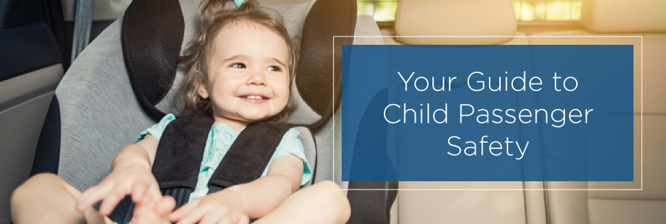 Child Passenger Safety Tips