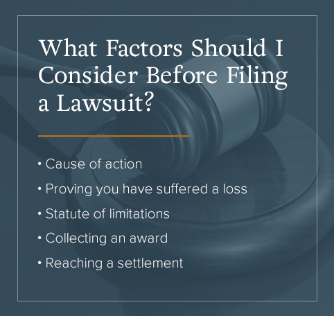 What factors to consider before filing a lawsuit