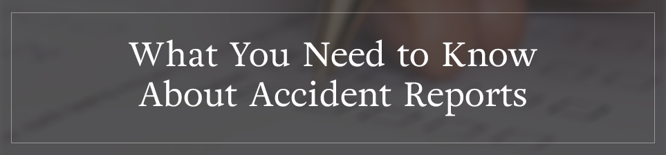 What You Need to Know About Accident Reports