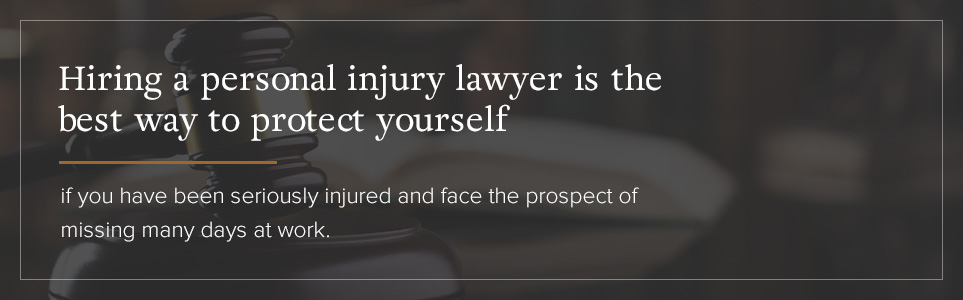 rotect yourself by hiring a personal injury lawyer.