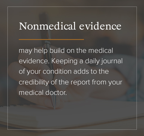 nonmedical evidence may help build on the medical evidence