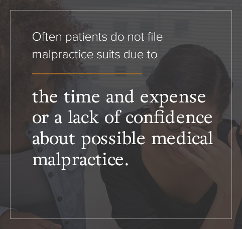why people do not file malpractice
