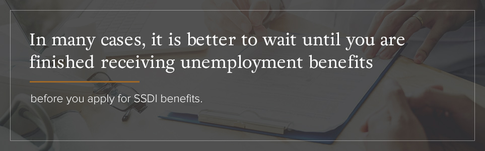 Unemployment and SSDI Benefits