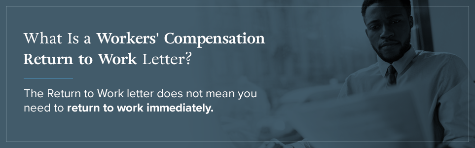 What is a workers' compensation return to work letter?