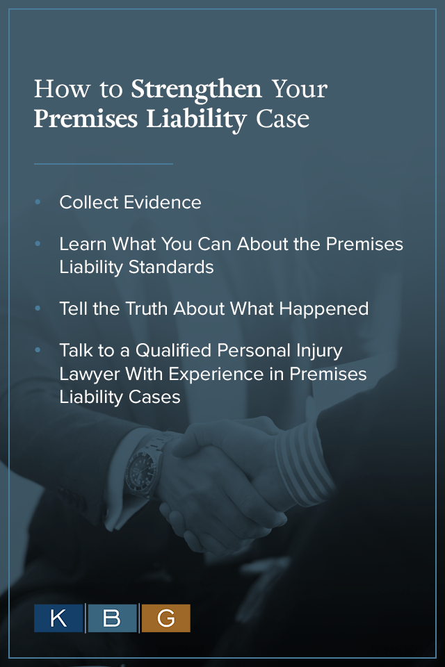 How to Strengthen Your Premises Liability Case