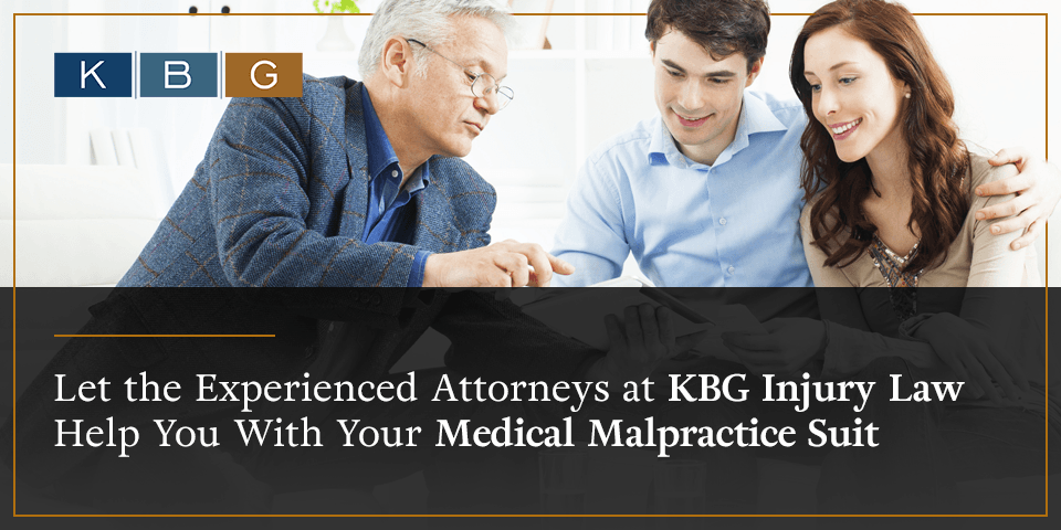 Let the experienced attorneys at KBG Injury Law help you with your Medical Malpractice suit.