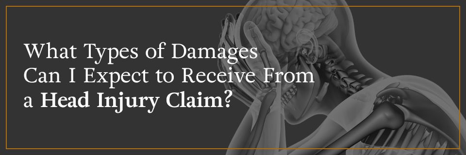 What Types of Damages Can I Expect to Receive from a Head Injury Claim?