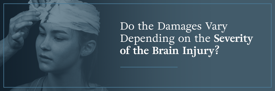 Do the damages vary depending on the severity of the brain injury?