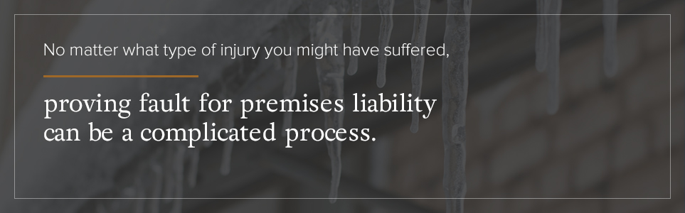 Proving fault for premises liability can be a complicated process.