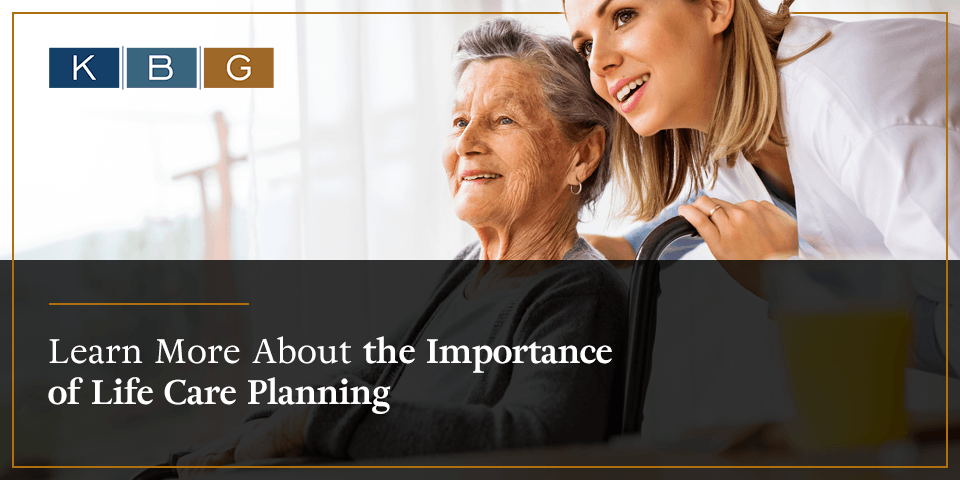Learn more about the importance of life care planning.