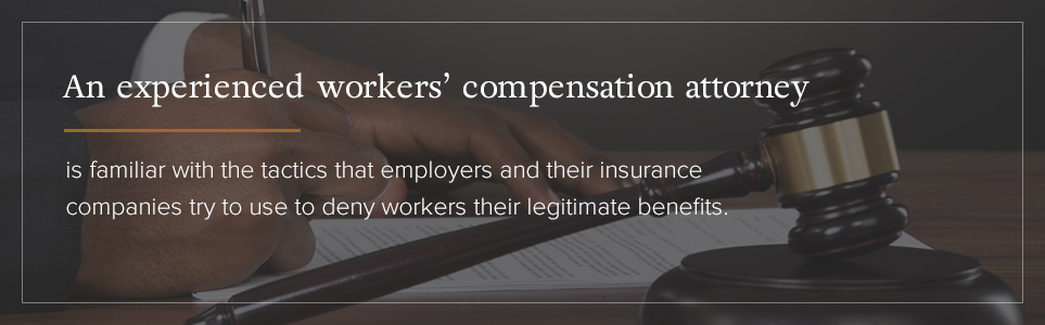 Benefits of an experienced workers' compensation attorney