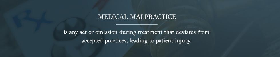 Medical malpractice is any act or omission during treatment that deviates from accepted practices, leading to patient injury.