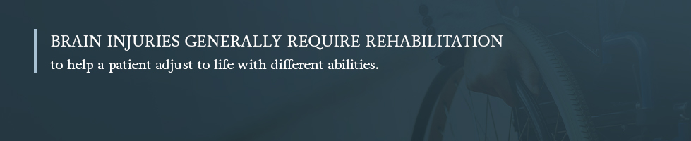 Brain injuries will require rehabilitation to help patients adjust
