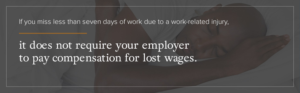 Benefits of missing work due to a work related injury