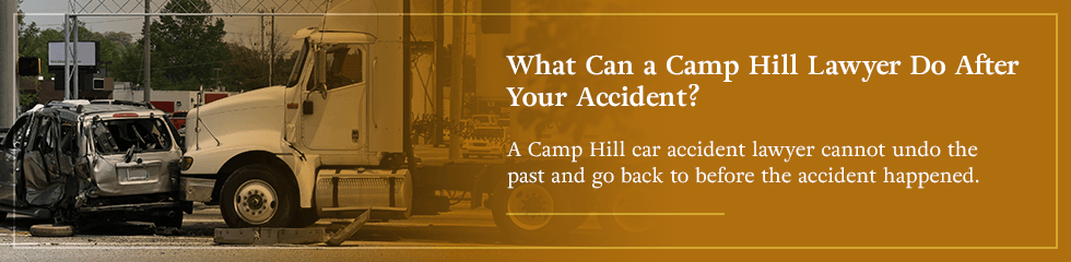 What can a Camp Hill lawyer do after your accident?