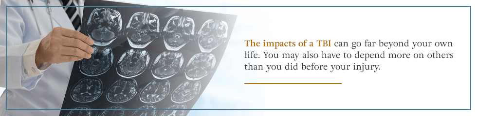 The impacts of TBI can go far beyond your own life.