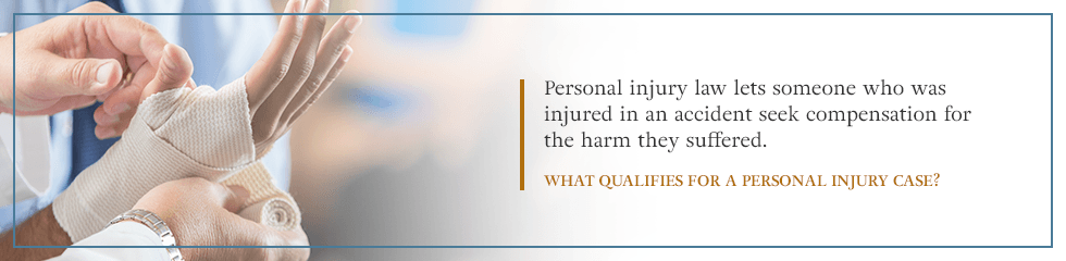 What qualifies for a personal injury case?