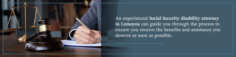 An experienced SSD attorney in Lemoyne can guide you through the process.