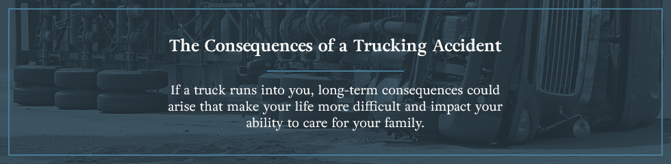 The Consequences of a Trucking Accident