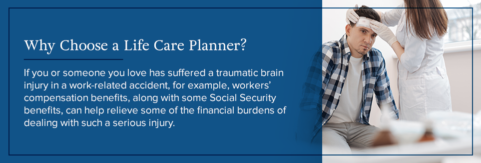 Why choose a life care planner?