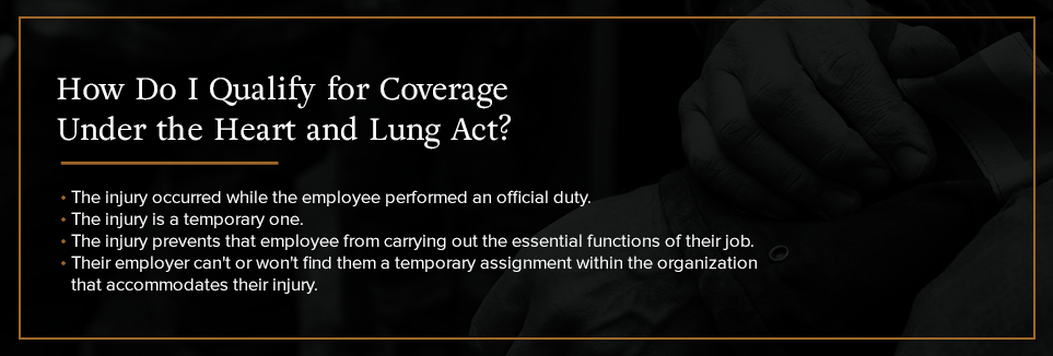 How do I qualify for coverage under the Heart and Lung Act?