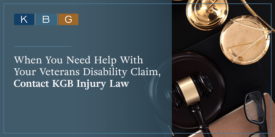 Contact KBG Injury Law for help with your veterans disability claim.