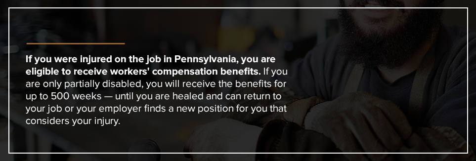 If you were injured on the job in PA, you are eligible to receive workers' compensation benefits.