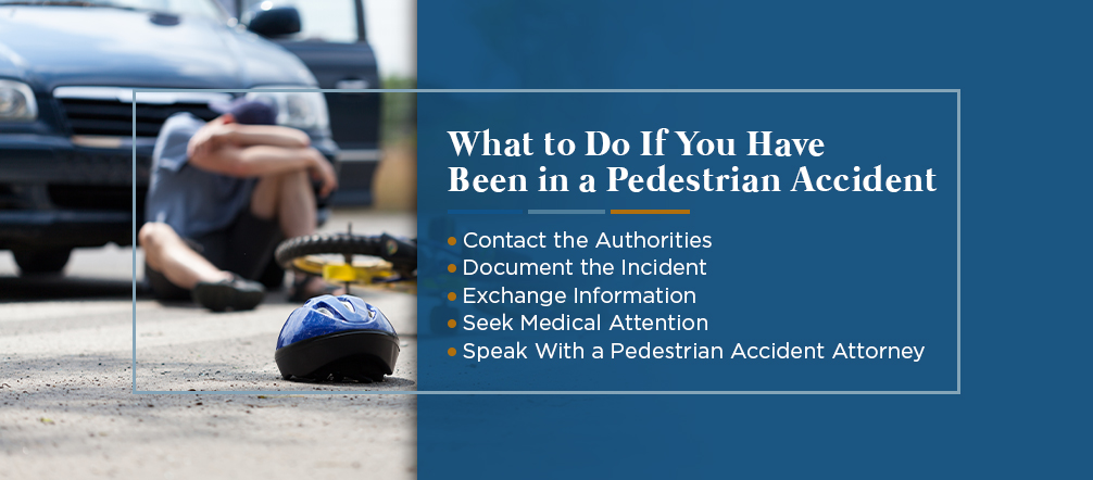 What to Do If You Have Been in a Pedestrian Accident
