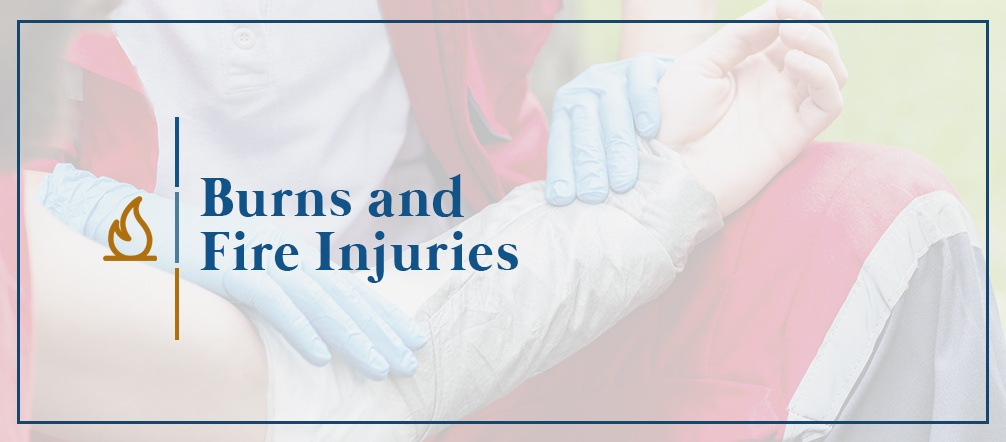 Burns and Fire Injuries
