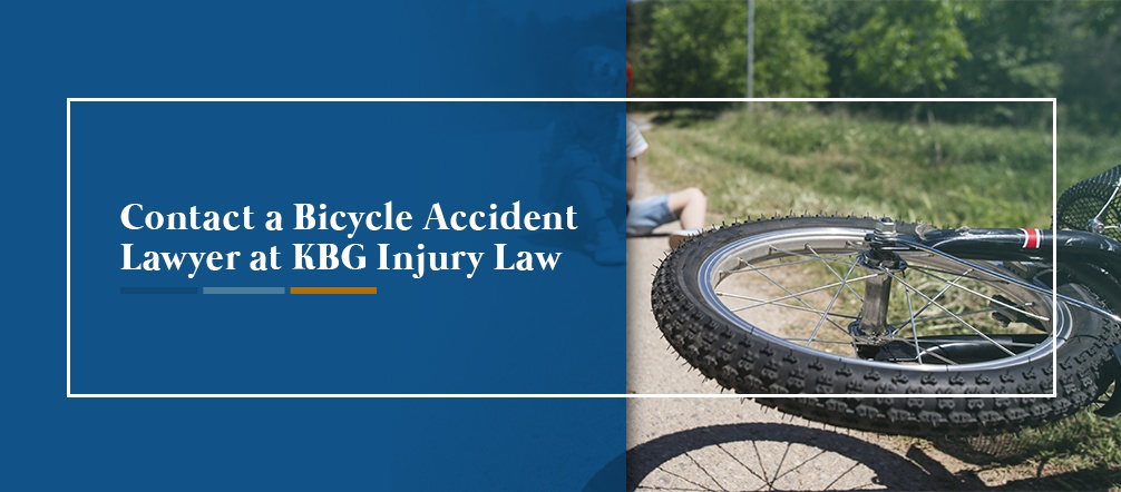 Contact a Bicycle Accident Lawyer at KBG Injury Law