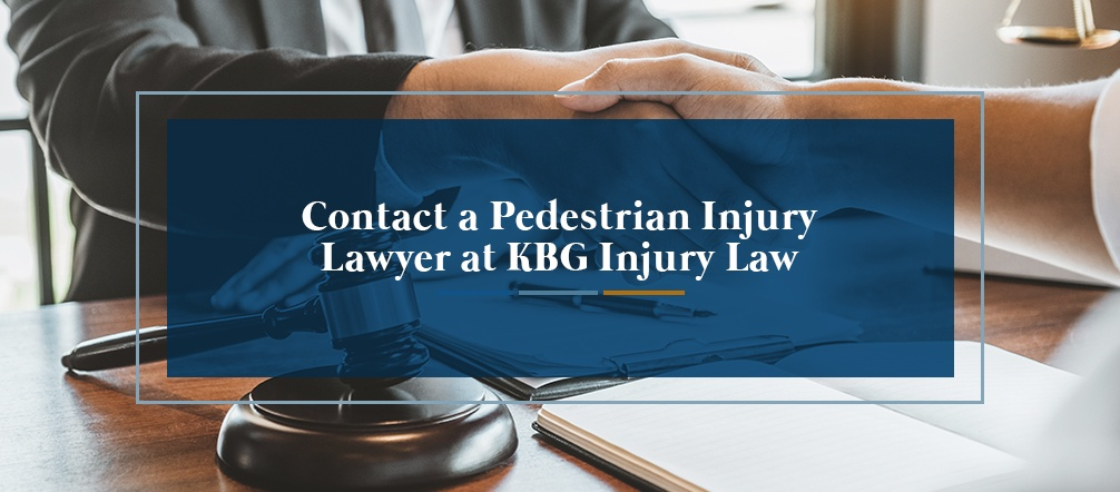 Contact a Pedestrian Injury Lawyer at KBG Injury Law