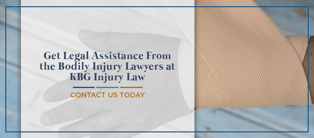 Get Legal Assistance From the Bodily Injury Lawyers at KBG Injury Law